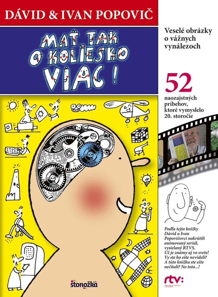 bad9ae65c V podaní Ivana a Dávida Popovičovcov knižka tiež prináša veselé obrázky o  vážnych vynálezoch.